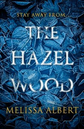 the hazel wood.jpg